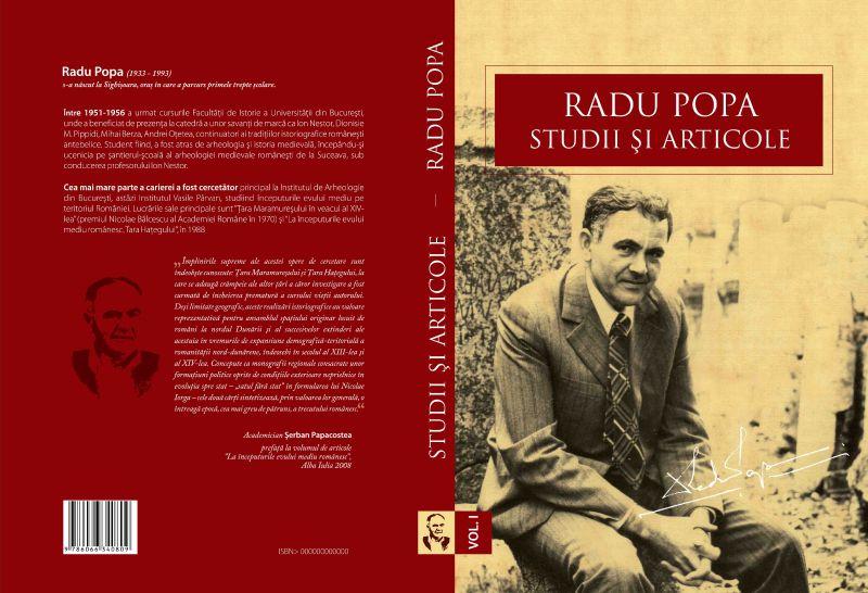 vernisaj expoziție Radu Popa (1933-1993): Istoric, Arheolog, Profesor și lansare volum Radu Popa. Studii și articole